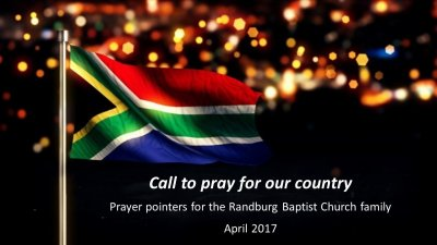 Call to prayer for South Africa :  April 2017